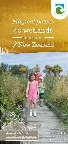 Magical places - 40 wetlands to visit in New Zealand publication cover.