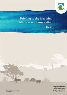 Cover of the Briefing to the incoming Minister of Conservation 2013.